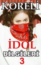 KORELİ İDOL BİLGİLERİ 3 by idolbilgileri