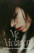 ME VIOLARON © ||  by marianasierra1