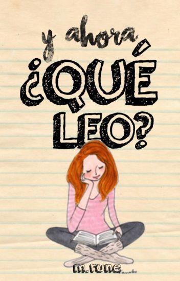 Y ahora, ¿Qué Leo?
