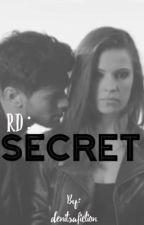 RD : Secret by denitsafiction