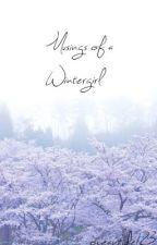 Musings of a Wintergirl by oceantide123
