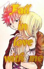 Влюбись в меня by Doragon-zoky
