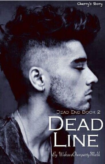 Dead Line - Dead End Book 2 Zayn Malik Fanfic