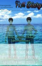 My FtM Diary by FanboyTakeover