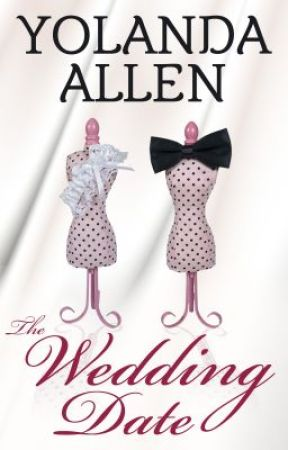 The Wedding Date (New Adult Romance Novella) (SAMPLE ONLY) by YolandaAllen