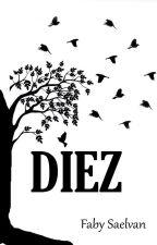 Diez by FabySaelvan