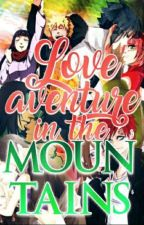 Love adventure in the mountains by Kelly29hyuga