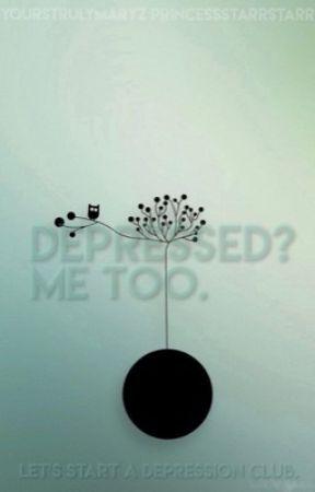 Depressed?  Me Too. by YoursTrulyMaryZ
