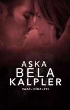 Aşka Bela Kalpler by hazal-nidal200
