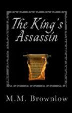 The King's Assassin (Complete) by Mmbrownlow