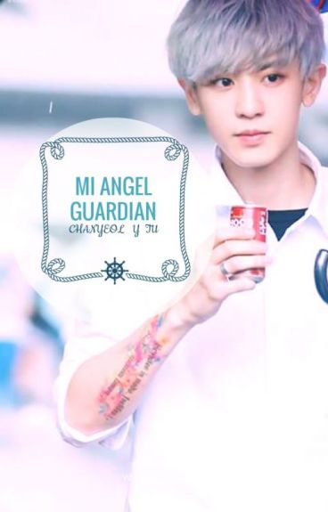 Mi ángel guardián[chanyeol y tu]