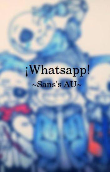 ¡Whatsapp!~Sans's AU~(YAOI)