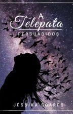 A Telepata_ I by JssikaSoares