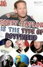 Corey Is The Type Of Boyfriend | CT | by XioJordison1