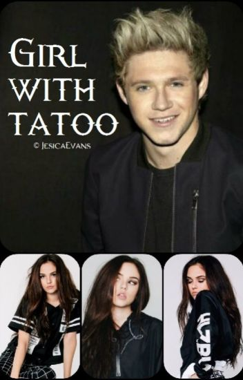 Girl With Tattoo | Niall Horan FanFiction
