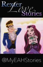 Rexter Love Stories by MyEAHStories