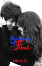 Between Friends by christal135