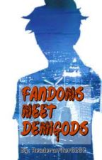 Fandoms meet Demigods  by readerwriter6262