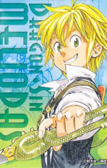 Meliodas The Dragon Sin (Meliodas x Reader)