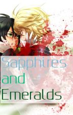 Sapphires and Emeralds (MikaYuu) by BlindMurderer