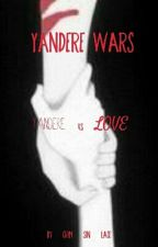 Yandere Wars - Yandere Vs Love by crim_sin_lace