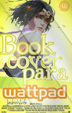 Book Covers Para Wattpad   Cerrado   by UzumakiJashin