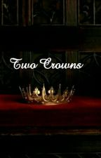 Two Crowns by thegreatgalaxy___