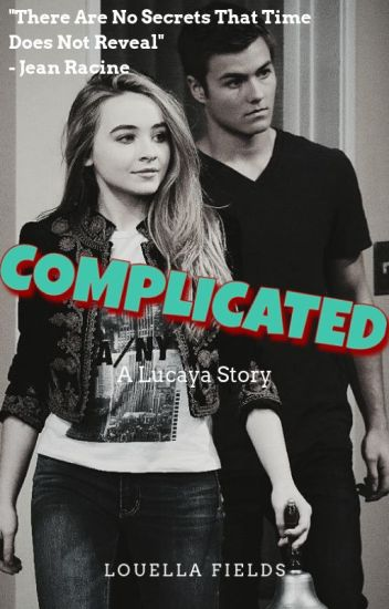 Complicated [lucaya]