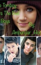 The Tomboy Meets The Bad Boys by Ambs_Horanlinson