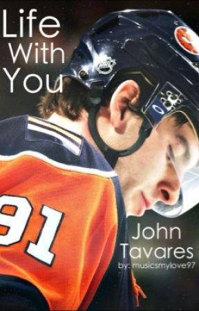 Life With You | John Tavares by musicsmylove97