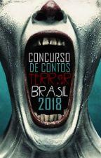 Concurso de Contos | Terror BRASIL 2017 by TerrorBRASIL