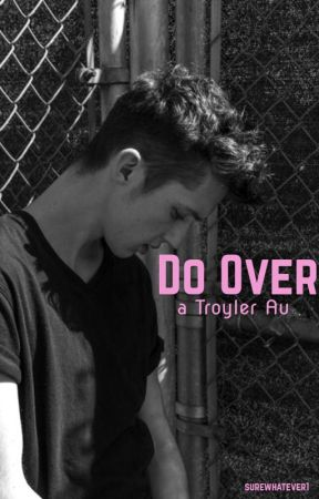 Do Over by surewhatever1