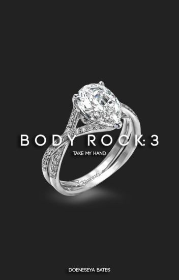 Body Rock 3: Take My Hand