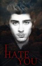 I Hate You - (Düzenleniyor) by oksijenn