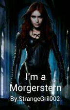 I'm A Morgenstern by StrangeGril002
