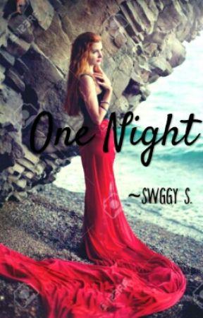 One Night by sarcasticswagata