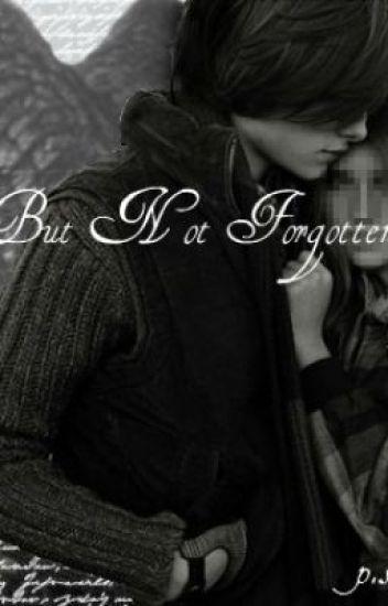 Forbidden But Not Forgotten.