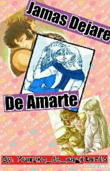 Jamás Dejare De Amarte~Saint Seiya Yaoi~