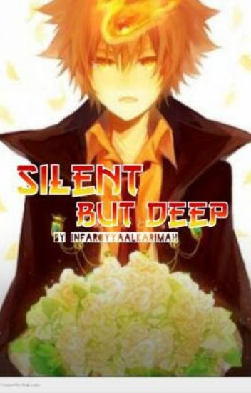Silent but deep ~KHR fanfiction~