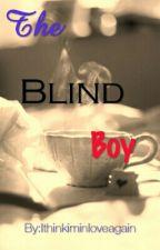 The Blind Boy by Ithinkiminloveagain