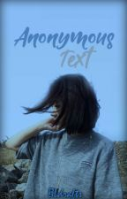 Anonymous Text by bleulogy