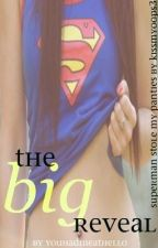 Superman Stole My Panties -- The Big Reveal by YouHadMeAtHello