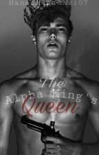 The Alpha King's Queen  by Hana_Murasaki07