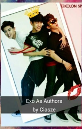 EXO The Authors (Funny Exo Nonsense) by ciasze