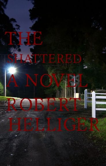 The Shattered A short novel by RobertHelliger