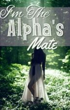Im The Alpha And Mate by anisadeviyanti