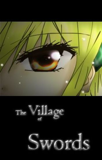 The Village of Swords