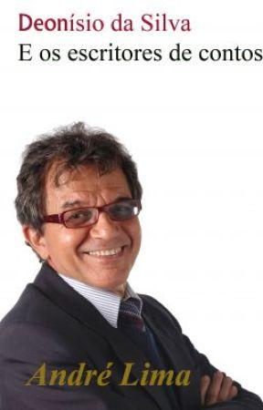 Deonísio da Silva e os escritores de contos by andreescritor