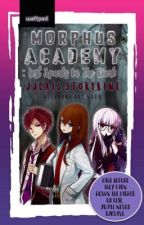 Morphus Academy: The Lost Sparks in the Dark [On-Going] by JJcaisX22