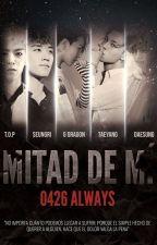 Mitad De Mí [BIGBANG] by 0426Always